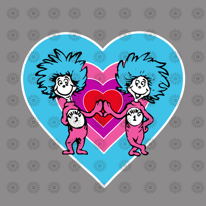 We truly love him in a house svg,Dr.Seuss svg,Cat in hat,Thing one thing