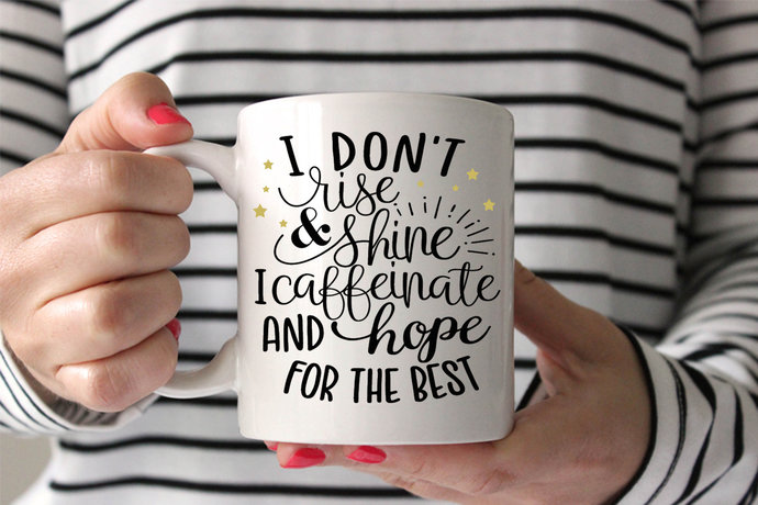 Funny adult coffee mug I don't rise and shine I caffeinate coffee cup for her