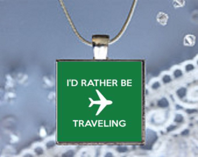 Pendant Necklace I'd Rather Be Travelling