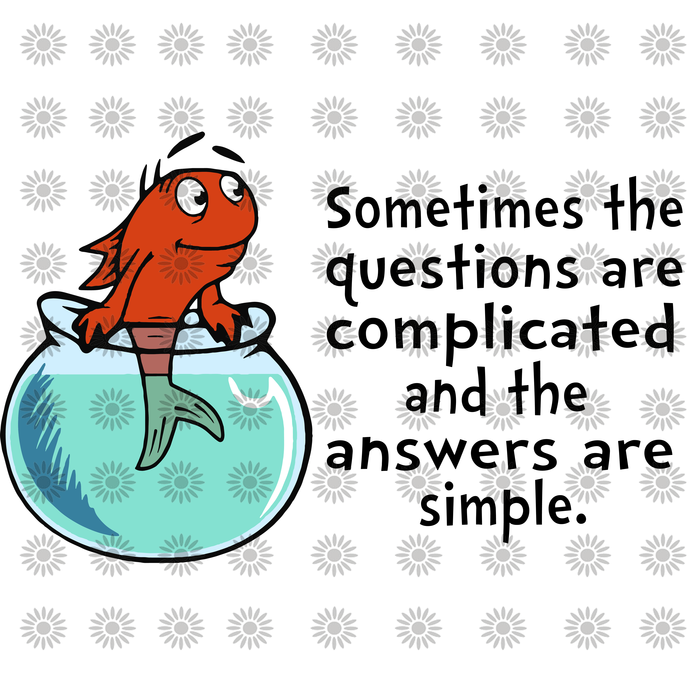 Sometimes the quetions are complicated svg,Dr.Seuss svg,Cat in hat,Thing one