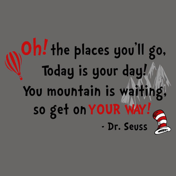 Oh the places you'll go, today is your day svg,Dr.Seuss svg,Cat in hat,Thing one