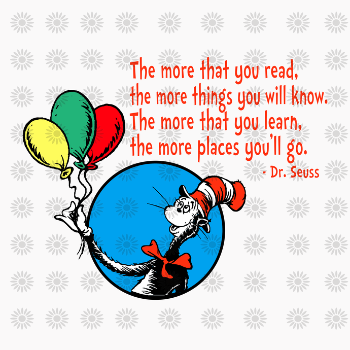 The more that you read svg,Dr.Seuss svg,Cat in hat,Thing one thing two,dr.seuss