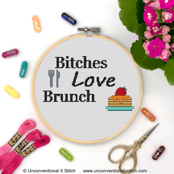 Bitches Love Brunch cross stitch pattern