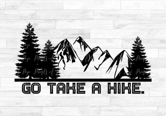 Hiking svg, Go Take a Hike svg, Mountain svg, Trees, Nature svg, Camping Clip