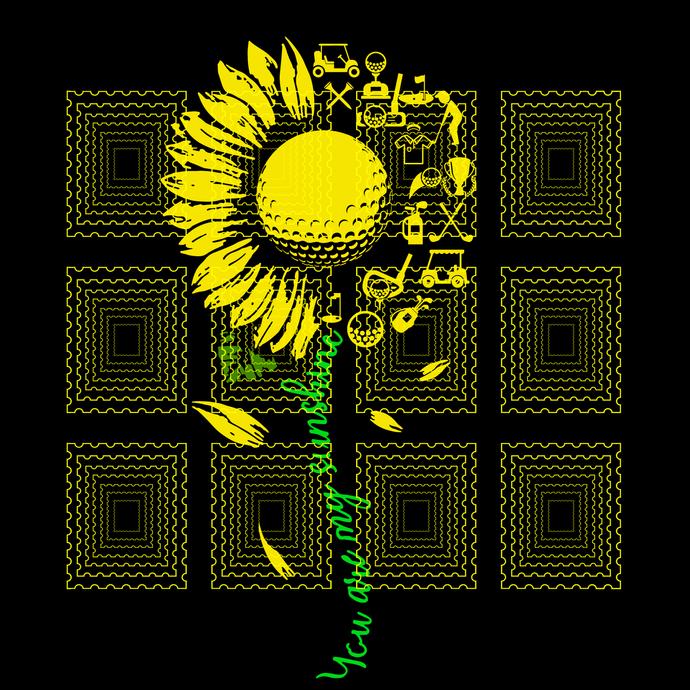 You Are My Sunshine Sunflower Golf svg, Golf svg, golf ball svg, png, dxf,