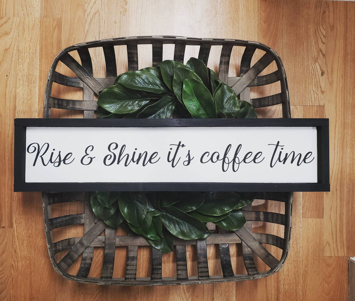 Rise and shine it's coffee time, wood sign, coffee sign, kitchen signs, coffee