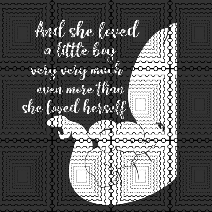 And She Loved A Little Boy Very Very Much Even More Than She Loved Herself,