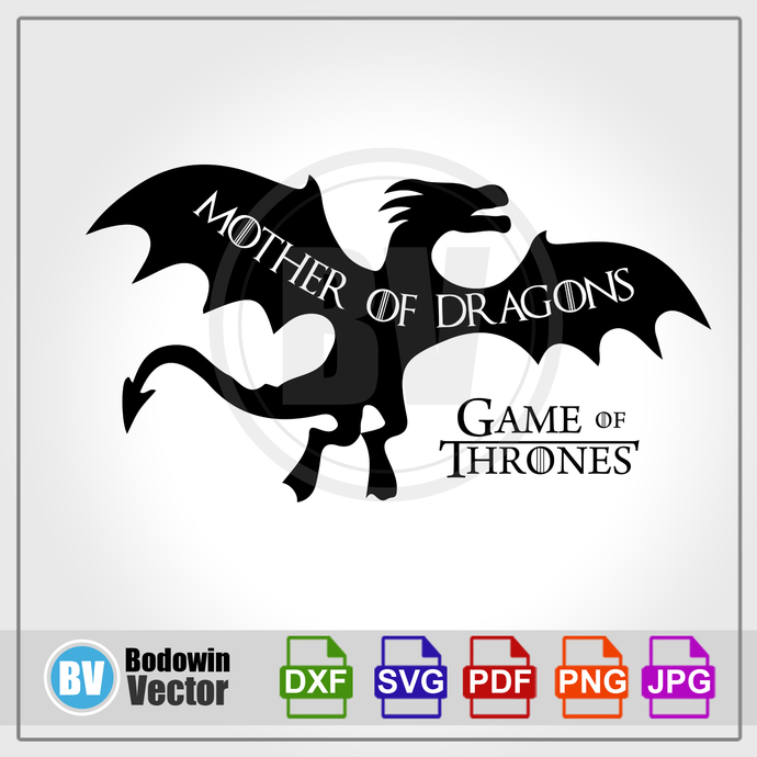 Game of Thrones SVG - Mother Of Dragons / Instant Download / Digital Clipart /