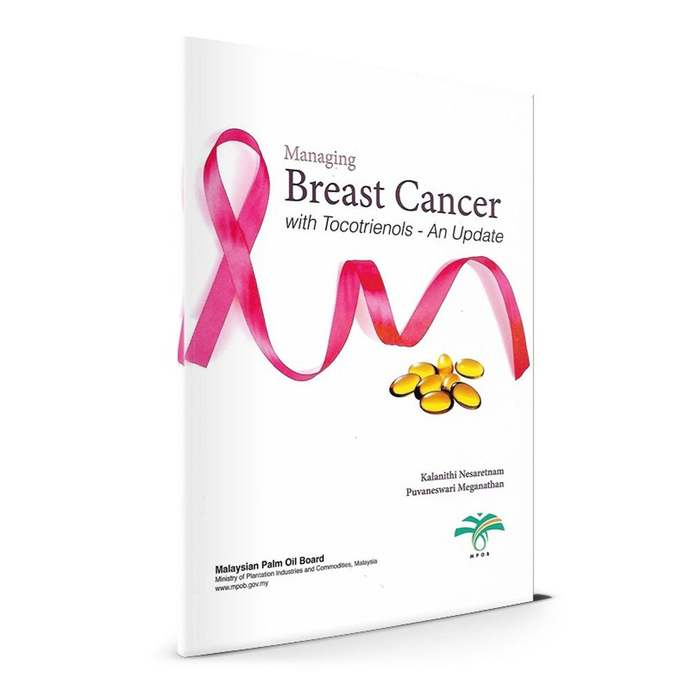 Managing Breast Cancer with Tocotrienols - An Update
