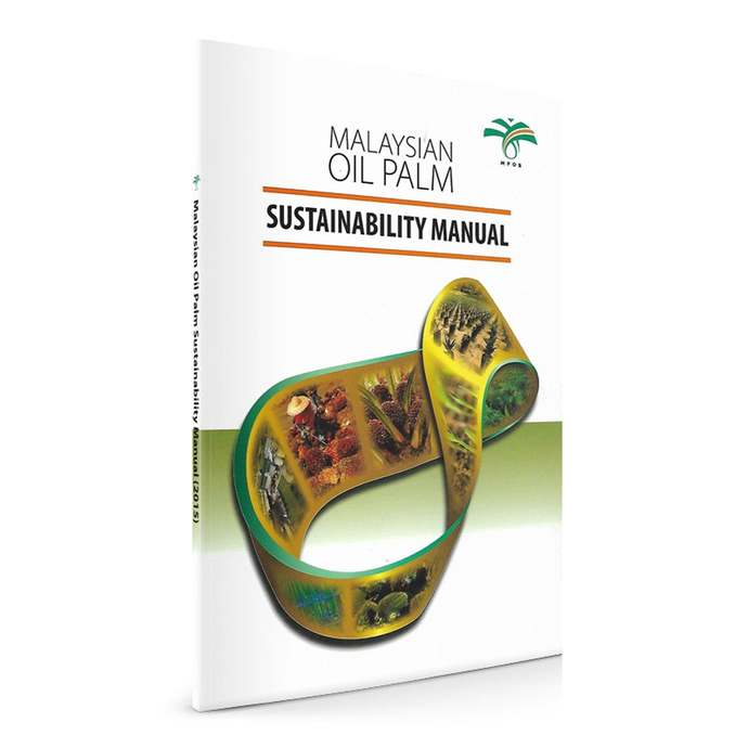 Malaysian Oil Palm Sustainability Manual (2015)