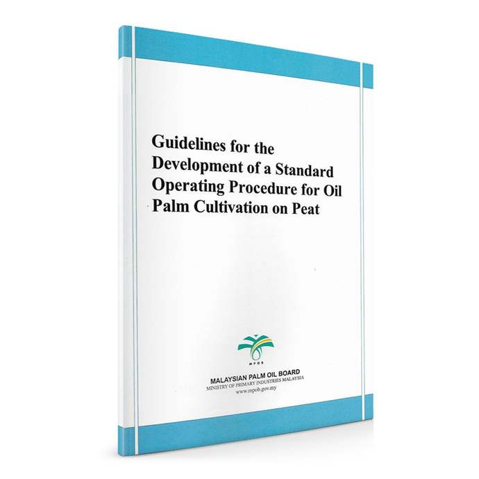 Guidelines for the Development of a Standard Operating Procedure for Oil Palm