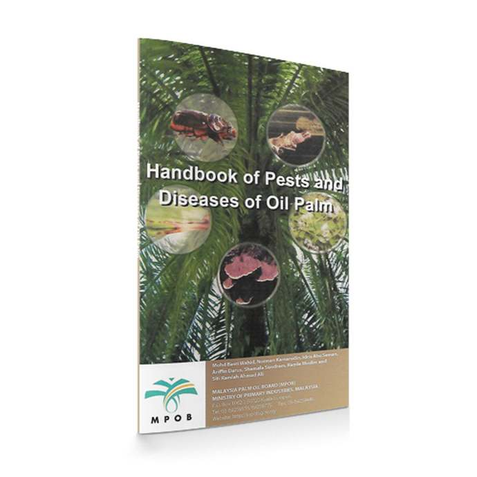 Handbook of Pests and Diseases of Oil Palm