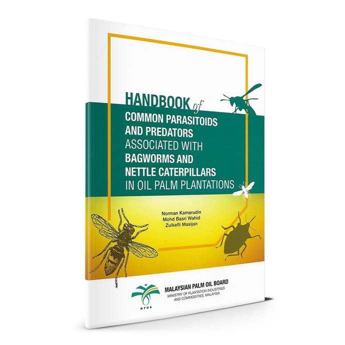 Handbook of Common Parasitoids and Predators Associated with Bagworms and Nettle