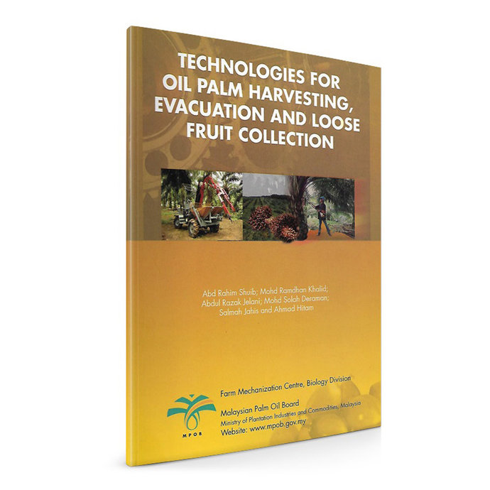 Technologies for Oil Palm Harvesting, Evacuation and Loose Fruit Collection