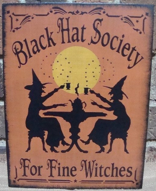 Primitive Black Hat Society for Fine Witches sign Signs halloween decorations