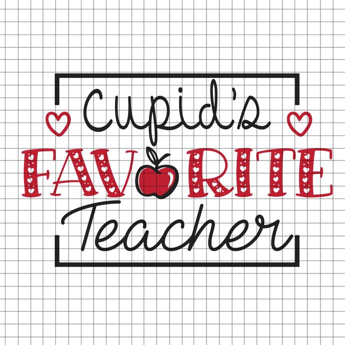 Cupid's Favorite Teacher Valentine Cut File svg, png, eps, dxg, pdf, teacher