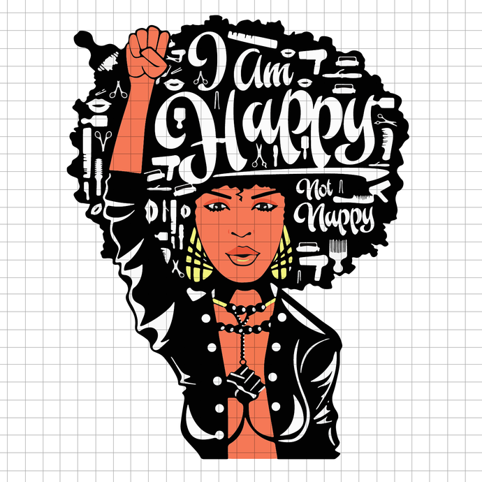 Black Women I Am Happy Afro Woman SVG, Afro queen SVG melanin svg afro cut file