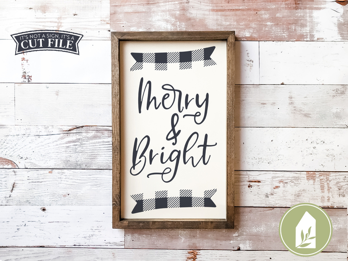 Merry & Bright SVG Files, SVGs for Signs, Farmhouse Cut Files, Rustic Cutting