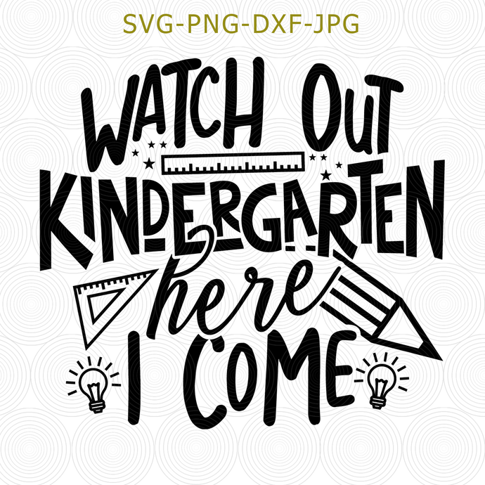 1st Day Kindergarten, Hello Kindergarten, Back To School, Kindergarten SVG,
