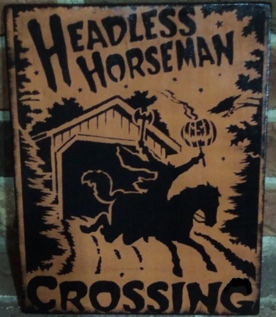 Primitive Sleepy Hollow Sign Headless Horseman Crossing New York Halloween
