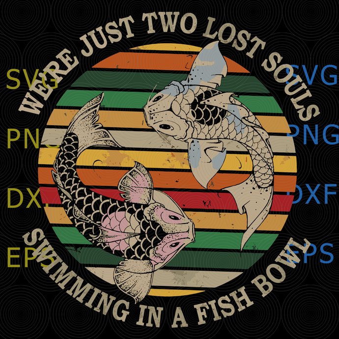 We re just two lost souls swimming in a fish bowl vintage svg, Pink Floyd svg,