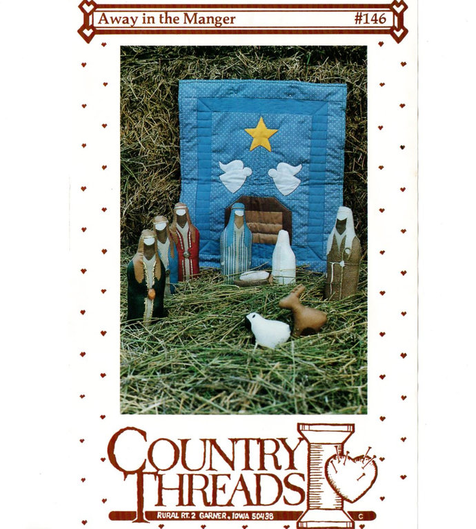 Country Threads #146 Away In The Manger Nativity Sew Quilting Pattern 1988