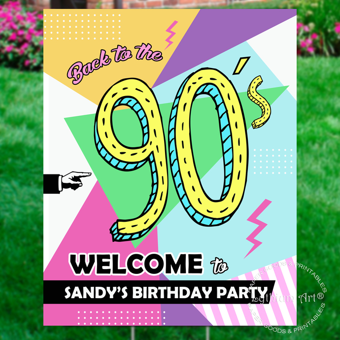 90s Party Welcome Sign, Personalized Birthday Sign, Any Age, Printable File, 90s