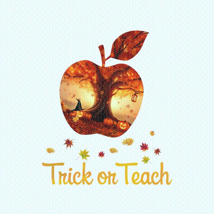 Trick or Teach, Love teacherlife, Teacher funny birthday gift, Teacher