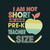 I am not short Am Pre-K teacher Size, Teacher funny birthday gift, Teacher