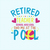 Retired teacher School was cool Find me at the pool, Teacher funny birthday