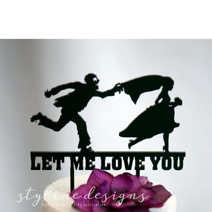 Let me Love you Zombie Chasing Bride Humor Wedding Laser Cut Sign or Topper