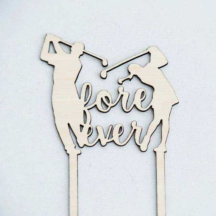 Forever Golf Couple Wedding Laser Cut Sign or Topper