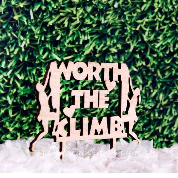 Worth the Climb Laser Cut Sign or Topper