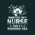 Behind every great nurse There us a running CNA,  Nurse funny birthday gift,