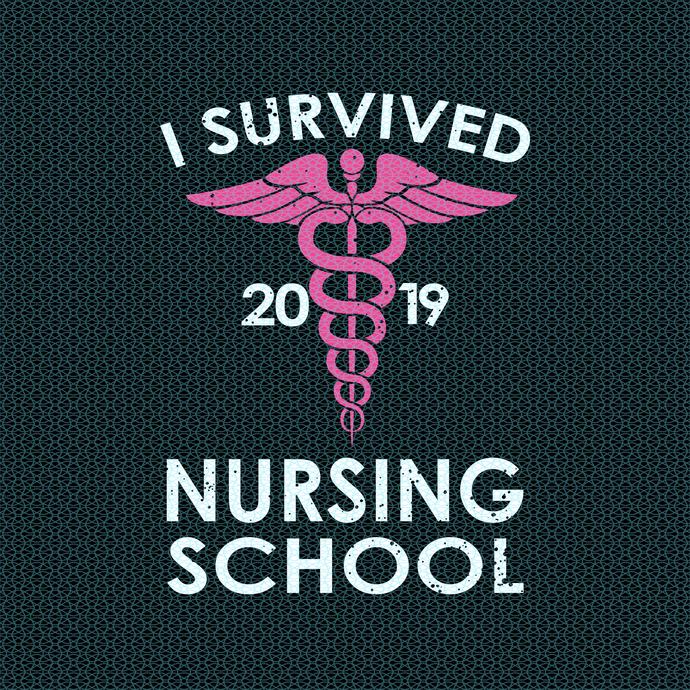 I survived nursing school 2019,  Nurse funny birthday gift, love nurselife, gift