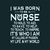 I was born to be a nurse To hold, to aid, to save, to help, to teach,  Nurse