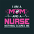 I am a Mom and a Nurse Nothing scares me,  Nurse funny birthday gift, love