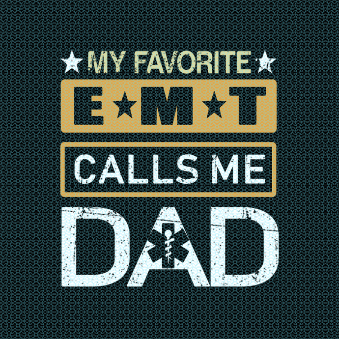 My favorite EMT calls me Dad,  Nurse funny birthday gift, love nurselife, gift