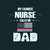 My favorite nurse calls me Dad,  Nurse funny birthday gift, love nurselife, gift