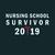 Nursing school survivor 2019,  Nurse funny birthday gift, love nurselife, gift