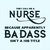 They call me a Nurse because apparently badas isn't a job title,  Nurse funny