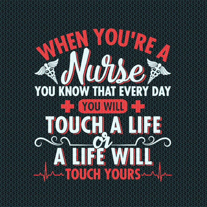 When you're a nurse you know that every day,  Nurse funny birthday gift, love