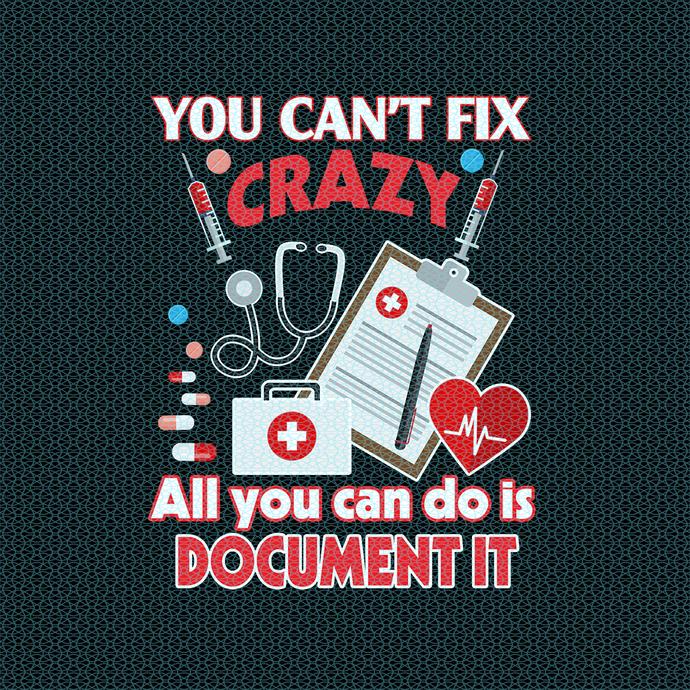 You cant fix crazy all you can do this document, Nurse Halloween design,Nurse