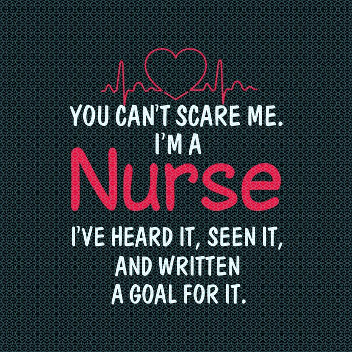 You cant scare me, I'm a nurse, Nurse funny birthday gift, love nurselife, gift