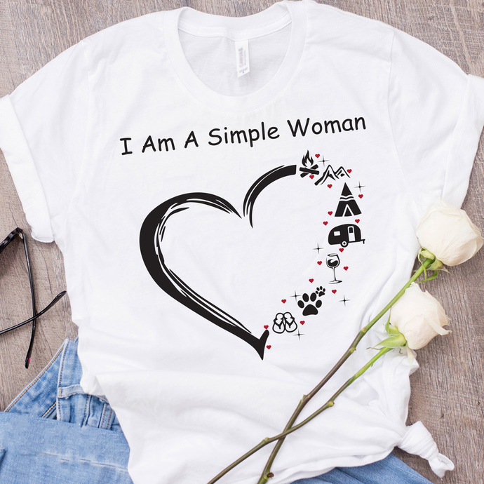 I am a simple woman svg, simple woman, love, camping, pets, drinking, fucking,