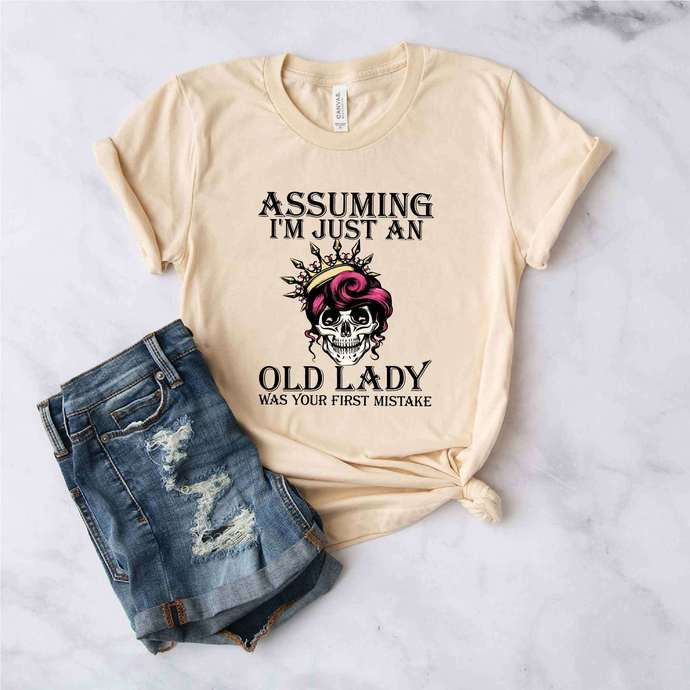 Assuming I'm just an old lady was your first mistake svg, ladies svg, girl gift,