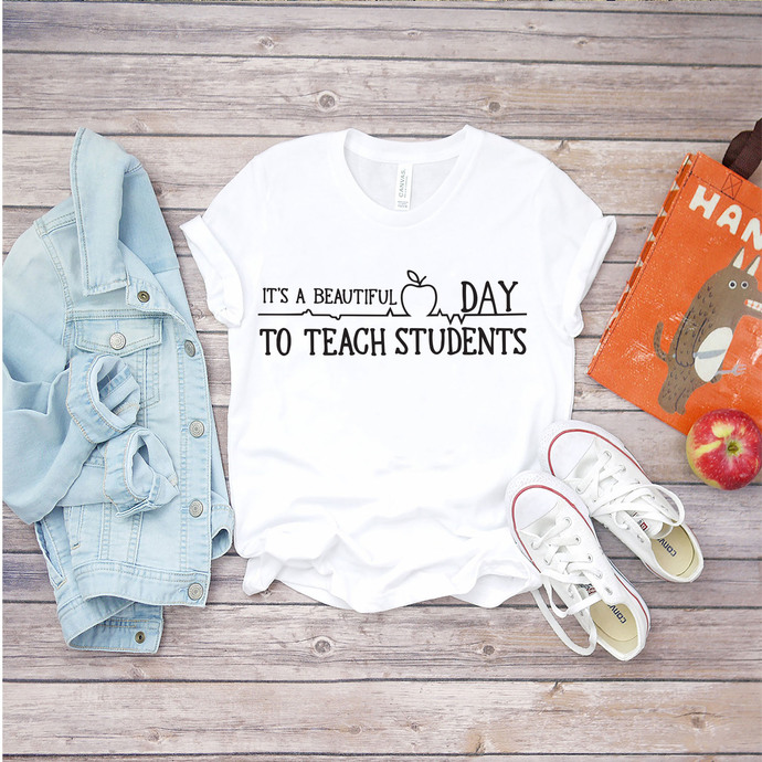 It's a beautiful day to teach students svg, teacher svg, teacher gift, gift for