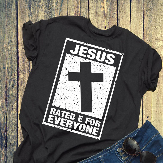 Jesus rated e for everyone, jesus svg, funny saying, friend gift, gift idea,