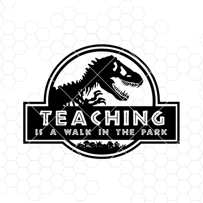Teaching Is A Walk In The Park Digital Cut Files Svg, Dxf, Eps, Png, Cricut