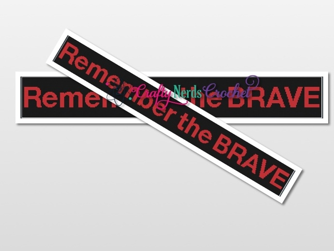 Remember the Brave Pattern Graph With Single Crochet Written